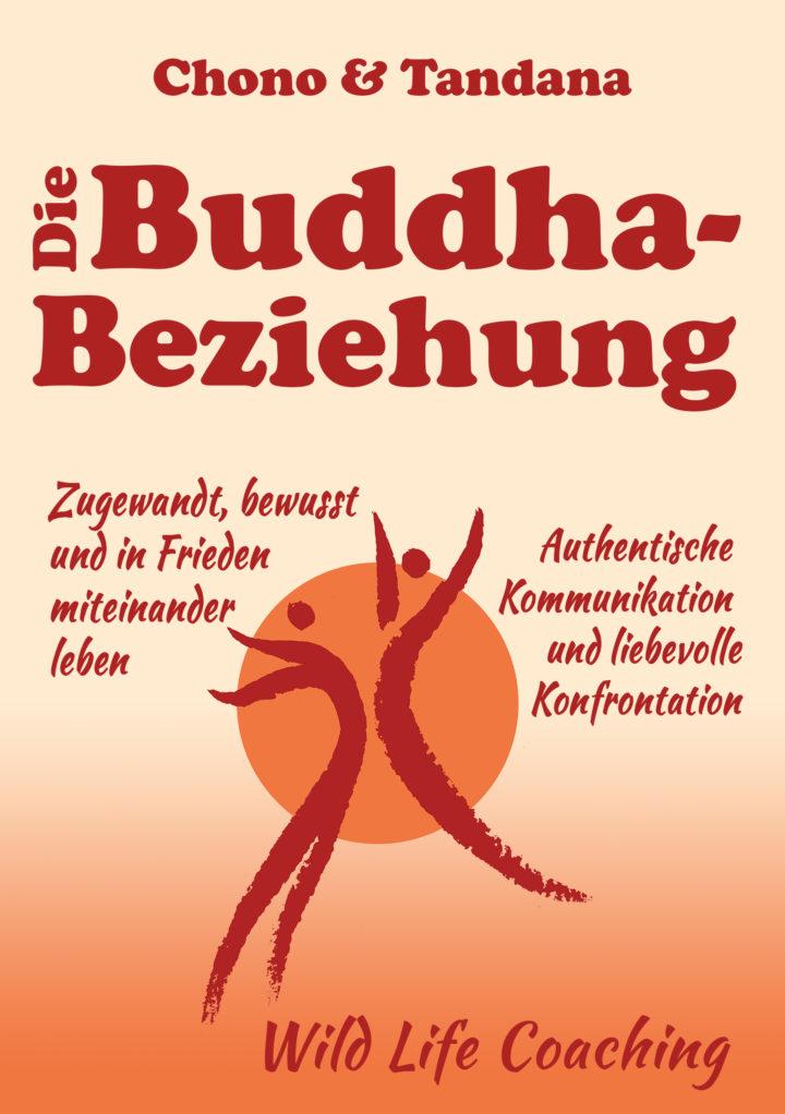 Unser Buch ist da! – Die Buddha-Beziehung